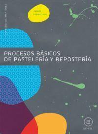 PROCESOS BASICOS DE PASTELERIA Y REPOSTERIA CF 10