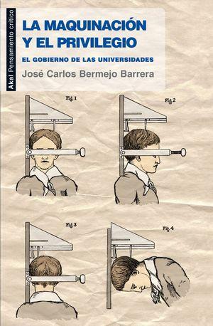 LA MAQUINACIÓN Y EL PRIVILEGIO