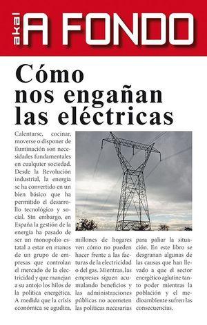 COMO NOS ENGAÑAN LAS ELECTRICAS