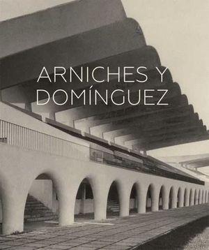 ARNICHES Y DOMINGUEZ