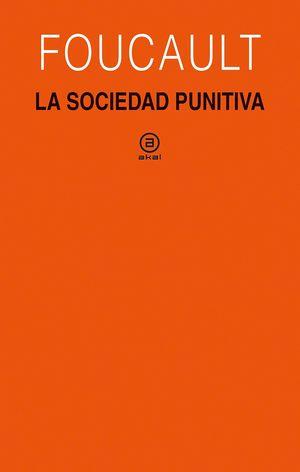 LA SOCIEDAD PUNITIVA