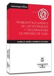 PROBLEMÁTICA JURÍDICA DE LOS TESTIMONIOS Y DECLARACIONES DE MENORES DE EDAD