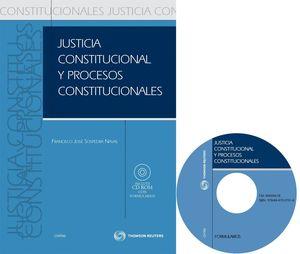 JUSTICIA CONSTITUCIONAL Y PROCESOS CONSTITUCIONALES