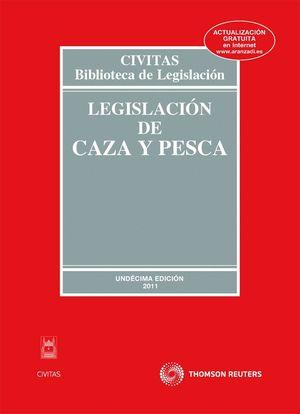 LEGISLACION DE CAZA Y PESCA 2011