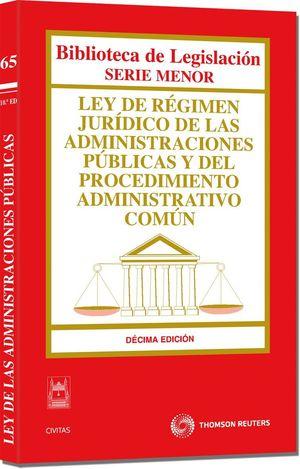 LEY DE RÉGIMEN JURÍDICO DE LAS ADMINISTRACIONES PÚBLICAS Y DEL PROCEDIMIENTO ADM