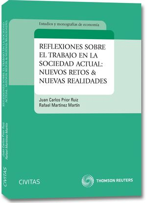 REFLEXIONES SOBRE EL TRABAJO EN LA SOCIEDAD ACTUAL