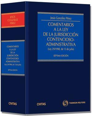 COMENTARIOS A LA LEY DE LA JURISDICCIÓN CONTENCIOSO-ADMINISTRATIVA - (LEY 29/199