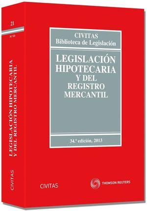 LEGISLACION HIPOTECARIA Y DEL REGISTRO MERCANTIL 2013