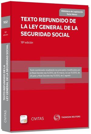 TEXTO REFUNDIDO DE LA LEY GENERAL DE LA SEGURIDAD SOCIAL (PAPEL + E-BOOK)