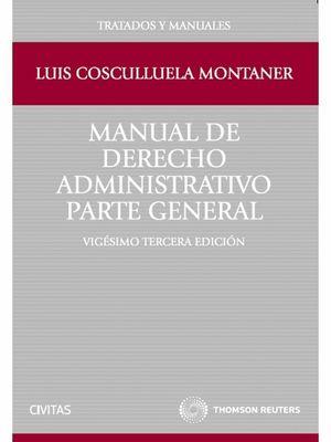 MANUAL DE DERECHO ADMINISTRATIVO. PARTE GENERAL
