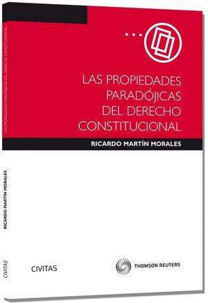 LAS PROPIEDADES PARADÓJICAS DEL DERECHO CONSTITUCIONAL