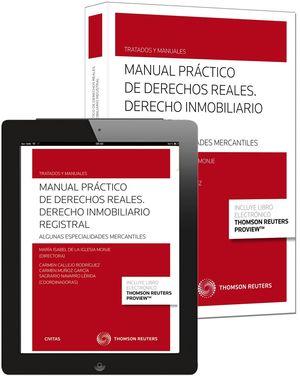 MANUAL PRÁCTICO DE DERECHOS REALES. DERECHO INMOBILIARIO REGISTRAL (PAPEL + E-BO
