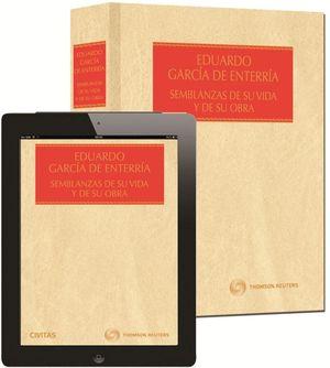 EDUARDO GARCÍA DE ENTERRÍA. SEMBLANZAS DE SU VIDA Y DE SU OBRA (PAPEL + E-BOOK)