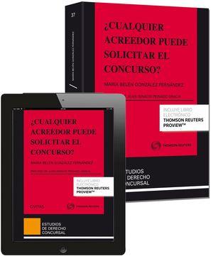 CUALQUIER ACREEDOR PUEDE SOLICITAR EL CONCURSO?