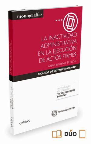 LA INACTIVIDAD ADMINISTRATIVA EN LA EJECUCION DE ACTOS FIRMES (DU