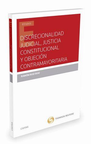 DISCRECIONALIDAD JUDICIAL, JUSTICIA CONSTITUCIONAL Y OBJECION