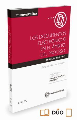 LOS DOCUMENTOS ELECTRONICOS EN EL AMBITO DEL PROCESO
