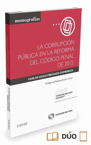 CORRUPCION PUBLICA EN LA REFORMA DEL CODIGO PENAL 2015