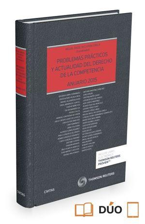 PROBLEMAS PRACTICOS Y ACTUALIDAD DEL DERECHO DE LA COMPETENCIA. 2