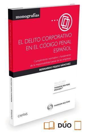 EL DELITO CORPORATIVO EN EL CODIGO PENAL ESPAÑOL (PAPEL + E-BOOK)