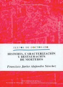 HISTORIA CARACTERIZACION Y RESTAURACION DE MORTERO