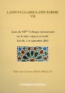 LATIN VULGAIRE-LATIN TARDIF VII