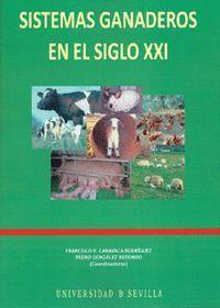 SISTEMAS GANADEROS EN EL SIGLO XXI