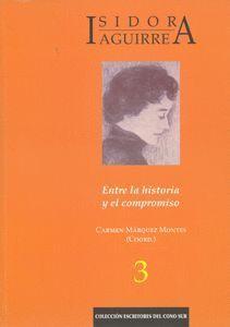ISIDORA AGUIRRE ENTRE LA HISTORIA Y EL COMPROMISO