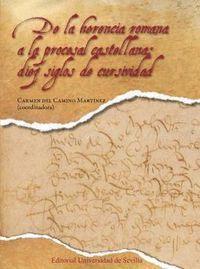 DE LA HERENCIA ROMANA A LA PROCESAL CASTELLANA