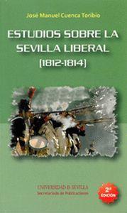ESTUDIOS SOBRE LA SEVILLA LIBERAL (1812-1814)