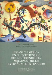 ESPAÑA Y AMÉRICA EN EL BICENTENARIO DE LA INDEPENDENCIA