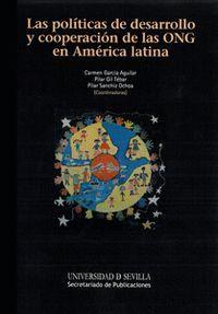 LAS POLÍTICAS DE DESARROLLO Y COOPERACIÓN DE LAS ONG EN AMÉRICA LATINA