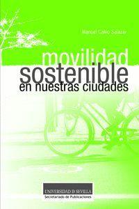 MOVILIDAD SOSTENIBLE EN NUESTRAS CIUDADES