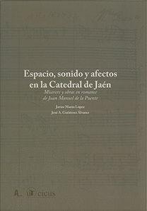 ESPACIO, SONIDO Y AFECTOS EN LA CATEDRAL DE JAEN