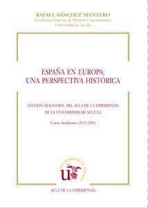 ESPAÑA EN EUROPA: UNA PERSPECTIVA HISTORICA