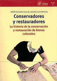 CONSERVADORES Y RESTAURADORES