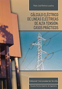CALCULO ELECTRICO DE LINEAS ELECTRICAS DE ALTA TENSION: