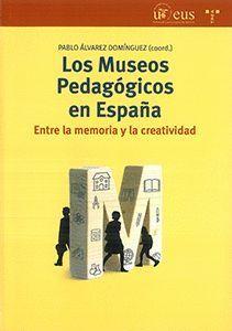LOS MUSEOS PEDAGOGICOS EN ESPAÑA.