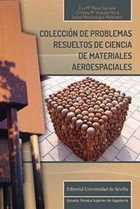 COLECCIÓN DE PROBLEMAS RESUELTOS DE CIENCIA DE MATERIALES AEROESPACIALES