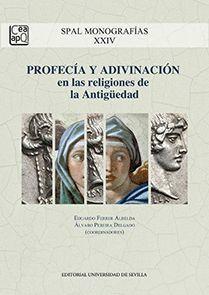 PROFECÍA Y ADIVINACIÓN EN LAS RELIGIONES DE LA ANTIGÜEDAD