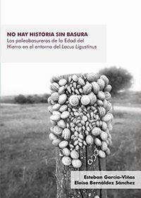 NO HAY HISTORIA SIN BASURA