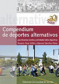 COMPENDIUM DE DEPORTES ALTERNATIVOS PARA DINAMIZAR EVENTOS Y ACTIVIDADES LÚDICO-