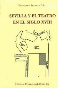 SEVILLA Y EL TEATRO EN EL SIGLO XVIII