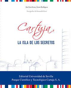 CARTUJA, LA ISLA DE LOS SECRETOS