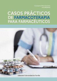 CASOS PRÁCTICOS DE FARMACOTERAPIA PARA FARMACÉUTICOS