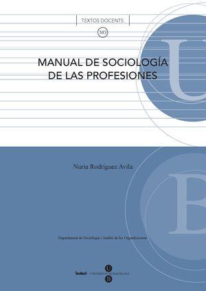 MANUAL DE SOCIOLOGIA DE LAS PROFESIONES