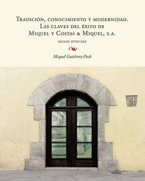 TRADICION, CONOCIMIENTO Y MODERNIDAD SIGLOS XVIII XXI