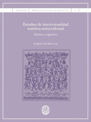 ESTUDIOS DE INTERTEXTUALIDAD SEMÍTICA NOROCCIDENTAL