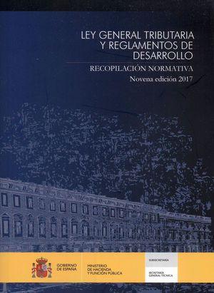 LEY GENERAL TRIBUTARIA Y REGLAMENTOS DE DESARROLLO. RECOPILACIÓN NORMATIVA. NOVE