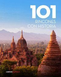 101 RINCONES CON HISTORIA